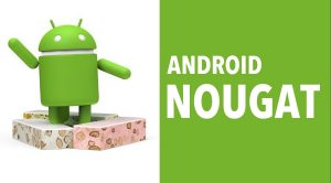 Fitur unggulan OS Android Noughat